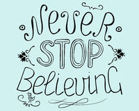 Biblical background  Never stop believing Stock Image