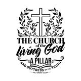 Biblical illustration. Christian lettering. The church of the living God a pillar and buttress of the truth. 1 Tim. 3:15 Vector Illustration