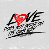 Biblical illustration. Christian typographic. Love does not insist on its own way, 1 Corinthians 13:5. Biblical illustration. Christian typographic. Love does royalty free illustration