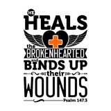Biblical illustration. He heals the brokenhearted and binds up their wounds