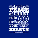 Biblical Illustration. Let The Peace Of Christ Rule In Your Hearts Royalty Free Stock Images