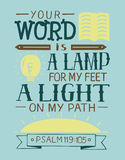 Biblical lettering Your word is a lamp for my feet, a light on my path. Hand lettering Your word is a lamp for my feet, a light on my path. Bible verse Royalty Free Stock Photos