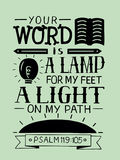 Biblical lettering Your word is a lamp for my feet, a light on my path. Royalty Free Stock Photo