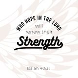 Biblical phrase from Isaiah 40:31, who hope in the lord will renew their strength,the will soar on wings like eagles vector illustration
