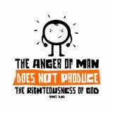 Biblische Illustration Christliche Beschriftung Der Ärger des Mannes produziert nicht die Redlichkeit des Gottes, James-1:20 stock abbildung