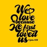 Biblische Illustration Wir lieben, weil er uns zuerst liebte vektor abbildung