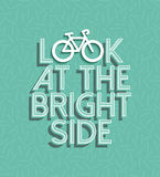 Bicycle motivation bike positive retro concept. Bicycle motivation concept poster, look at the bright side text quote with bike silhouette outline and retro vector illustration