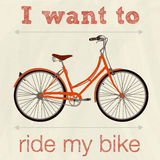 Bicycle, Retro Illustration Poster, I Want To Ride My Bicycle Stock Images