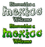Bienvenidos a Mexico - Welcome to mexico Stock Photos