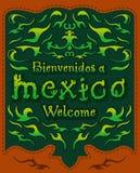 Bienvenidos a Mexico - Welcome to mexico spanish Stock Photography