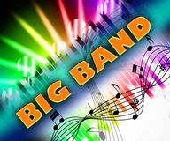 Big Band Means Sound Track And Big-Band Stock Photography