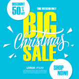 Big Christmas Sale. Special offer banner with handwritten element, discount up to 50% off. This weekend only. Shop now! Vector illustration vector illustration