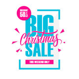 Big Christmas Sale. Special offer banner with handwritten element, discount up to 50% off. This weekend only. Vector illustration Royalty Free Stock Photos
