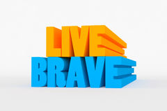 Big 3D bold text - live brave Royalty Free Stock Photos