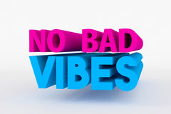 Big 3D bold text - no bad vibes. Big 3D text on white background with soft shadow. No bad vibes in blue and pink color on white background Stock Images