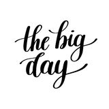 The Big Day Vector Text Illustration Royalty Free Stock Photo