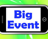 Big Event On Phone Shows Celebration Occasion Festival And Perfo Royalty Free Stock Images