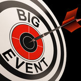 Big Event Target Shows Celebrations And Parties. Big Event Target Showing Celebrations Performances And Parties Royalty Free Stock Images