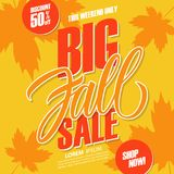 Big Fall Sale. This weekend special offer background with hand lettering and autumn leaves for seasonal shopping. Discount up to 50% off. Shop now! Vector Stock Illustration
