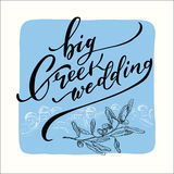 Big greek wedding Caslligraphy. Calligraphy inscription `BIG Greek Wedding`. Blue back. Vector Royalty Free Stock Images