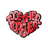Big heart with lettering - Together forever, typography poster for Valentines Day, cards, prints. Vector illustration Royalty Free Stock Images