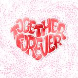 Big heart with lettering - Together forever, typography poster for Valentines Day, cards, prints. Vector illustration Stock Photography