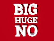 Big huge no disapproval poster concept Stock Photo