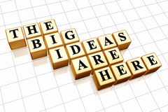 The big ideas are here. 3d golden boxes with black letters with text - the big ideas are here Royalty Free Stock Image