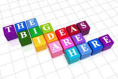 The big ideas are here in colo. 3d colour boxes with white letters with text - the big ideas are here Royalty Free Stock Image