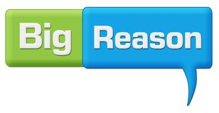 Big Reason Green Blue Comment Symbol. Big reason text written over green blue background Stock Photo