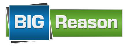 Big Reason Green Blue Horizontal. Big reason text written over green blue background Stock Images