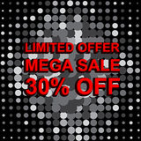 Big sale poster with LIMITED OFFER MEGA SALE 30 PERCENT OFF text. Advertising vector banner. Big sale poster with LIMITED OFFER MEGA SALE 30 PERCENT OFF text Stock Images
