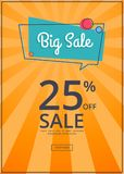 Big Sale Poster with 25 Percent Discount off. Inscription in square speech bubble on orange background with rays. Best offer propose web banner Royalty Free Stock Images