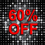 Big sale poster with 60 PERCENT OFF text. Advertising vector banner. Big sale poster with 60 PERCENT OFF text. Advertising monochrome and red vector banner Stock Image