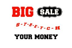 Big Sale: Stretch Your Money Sign Royalty Free Stock Photography