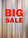 Big Sale text, on wooden background. + EPS10 Stock Image