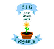 Big things have small beginnings Royalty Free Stock Images