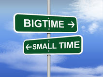 Big Time Small Time Road Sign Stock Photo