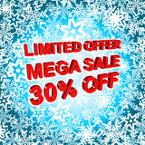 Big winter sale poster with LIMITED OFFER MEGA SALE 30 PERCENT OFF text. Advertising vector banner. Big winter sale poster with LIMITED OFFER MEGA SALE 30 Stock Images