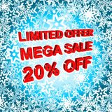 Big winter sale poster with LIMITED OFFER MEGA SALE 20 PERCENT OFF text. Advertising vector banner. Big winter sale poster with LIMITED OFFER MEGA SALE 20 Royalty Free Stock Images