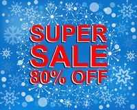Big winter sale poster with SUPER SALE 80 PERCENT OFF text. Advertising vector banner. Big winter sale poster with SUPER SALE 80 PERCENT OFF text. Advertising Stock Image
