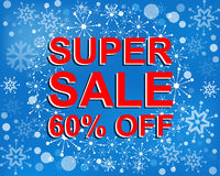 Big winter sale poster with SUPER SALE 60 PERCENT OFF text. Advertising vector banner. Big winter sale poster with SUPER SALE 60 PERCENT OFF text. Advertising Royalty Free Stock Image
