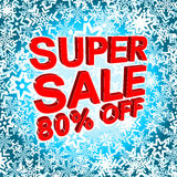 Big winter sale poster with SUPER SALE 80 PERCENT OFF text. Advertising vector banner. Big winter sale poster with SUPER SALE 80 PERCENT OFF text. Advertising Royalty Free Stock Photo