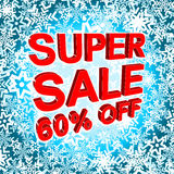 Big winter sale poster with SUPER SALE 60 PERCENT OFF text. Advertising vector banner. Big winter sale poster with SUPER SALE 60 PERCENT OFF text. Advertising Royalty Free Stock Photos
