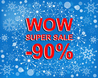 Big winter sale poster with WOW SUPER SALE MINUS 90 PERCENT text. Advertising vector banner. Big winter sale poster with WOW SUPER SALE MINUS 90 PERCENT text Royalty Free Stock Photo