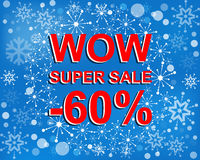 Big winter sale poster with WOW SUPER SALE MINUS 60 PERCENT text. Advertising vector banner Royalty Free Stock Image