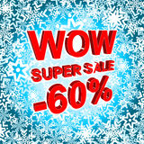 Big winter sale poster with WOW SUPER SALE MINUS 60 PERCENT text. Advertising vector banner Stock Photos