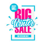 Big Winter Sale. Special offer banner with handwritten element, discount up to 50% off. This weekend only. Vector illustration stock illustration