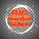 Big winter sale on transparent background. Vector illustration. Royalty Free Stock Photos