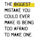 The biggest mistake you could ever make is being too afraid to make one. Wise words quotes series vector illustration